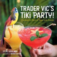 Trader Vic's Tiki Party!