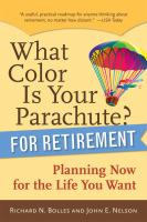 What Color Is your Parachute? for Retirement