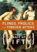 Flings, Frolics, and Forever Afters