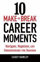 10 Make-or-break Career Moments