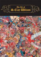 The Art of S. Clay Wilson