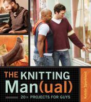 The Knitting Man(ual)