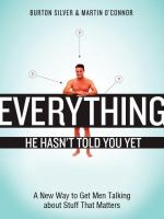Everything He Hasn't Told You Yet