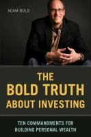 The Bold Truth About Investing