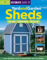 Creative Homeowner Ultimate Guide to Yard and Garden Sheds