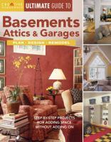 Basements, Attics and Garages