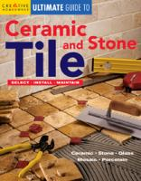 Creative Homeowner Ultimate Guide to Ceramic & Stone Tile