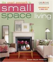 The Smart Approach to Small Space Living