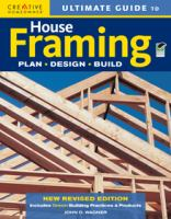Ultimate Guide to House Framing