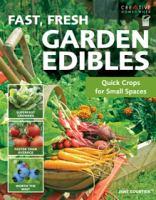 Fast, Fresh Garden Edibles