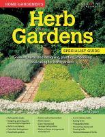 Home Gardener's Herb Garden Specialist Guide