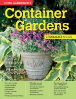 Home Gardener's Container Gardens Specialist Guide