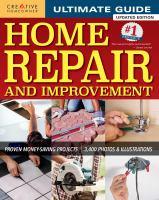 Ultimate Guide Home Repair and Improvement