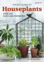 Pocket guide to houseplants : over 240 easy-care favorites