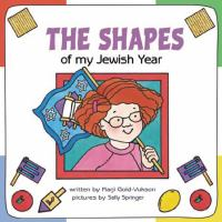 The Shapes of My Jewish Year