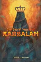 The Secret World of Kabbalah