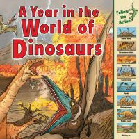 A Year in the World of Dinosaurs
