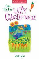 Tips for the Lazy Gardner