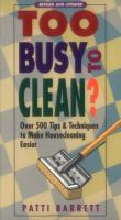 Too Busy to Clean?