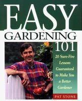 Easy Gardening 101
