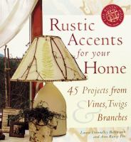 Rustic Accents for your Home