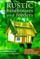 Rustic Birdhouses and Feeders