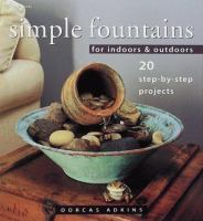 Simple Fountains for Indoors & Outdoors