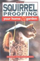Squirrel Proofing your Home and Garden