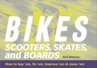 Bikes, Scooters, Skates, and Boards