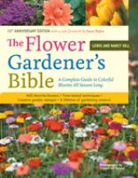 The Flower Gardener's Bible