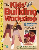The Kids' Building Workshop