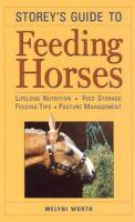 Storey's Guide to Feeding Horses