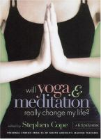 Will Yoga & Meditation Really Change My Life?