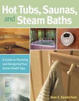 Hot Tubs, Saunas, and Steam Baths