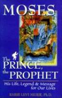 Moses, the Prince, the Prophet