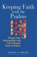 Keeping Faith With the Psalms
