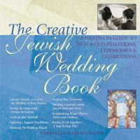 The Creative Jewish Wedding Book