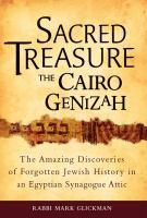 Sacred Treasure--the Cairo Genizah