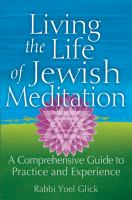 Living the Life of Jewish Meditation