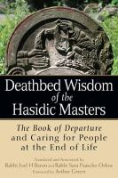 Deathbed Wisdom of the Hasidic Masters
