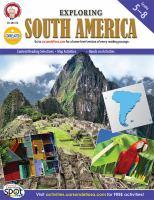Exploring South America, Grades 5--8