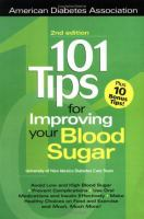 101 Tips for Improving your Blood Sugar