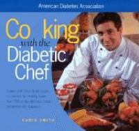 Cooking With the Diabetic Chef