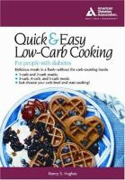 Quick & Easy Low-carb Cooking for People With Diabetes