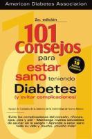 101 consejos para estar sano teniendo diabetes (y evitar complicaciones)