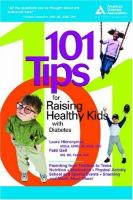 101 Tips for Raising Healthy Kids With Diabetes