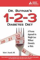 Dr. Buynak's 1-2-3 Diabetes Diet