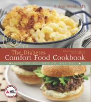 The Diabetes Comfort Food Cookbook