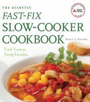 The Diabetes Fast-fix Slow-cooker Cookbook