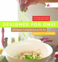 Designed for one! : 120 diabetes-friendly dinners just for you